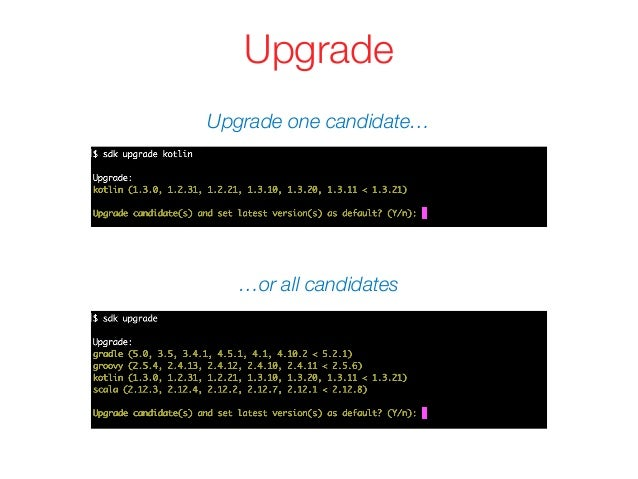 Upgrade Upgrade one candidate… …or all candidates