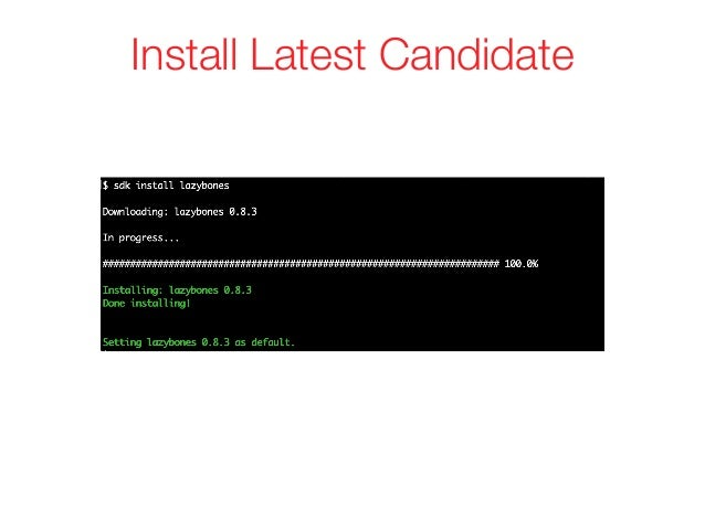 Install Latest Candidate