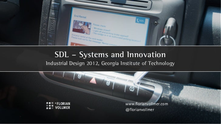 SDL – Systems and InnovationIndustrial Design 2012, Georgia Institute of Technology                                 www.fl...