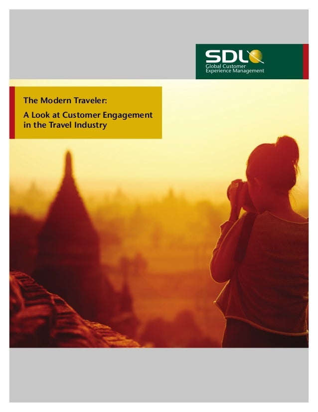 The Modern Traveler: A Look at Customer Engagement in the Travel Industry