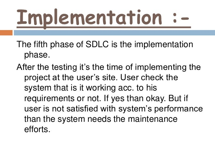 implementation stage sdlc Quality assurance and implementation sql server 2012  methodologies / implementing and evaluating the system in  part of this final phase of the sdlc mostly.