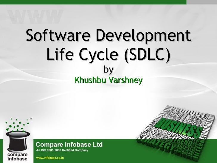 Software Development Life Cycle (SDLC) by Khushbu Varshney