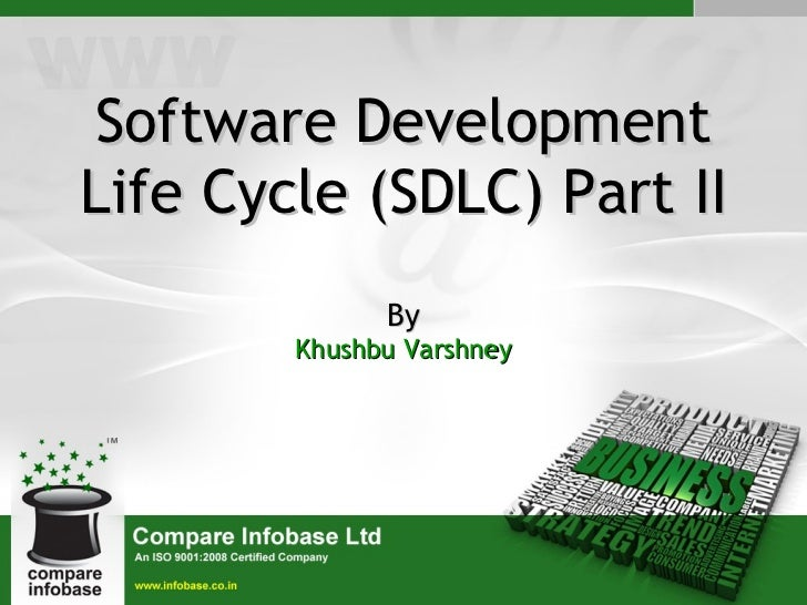 Software Development Life Cycle (SDLC) Part II By Khushbu Varshney
