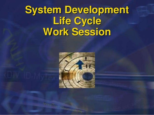 System Development Life Cycle Work Session