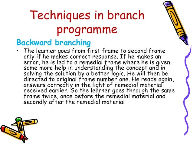 Merits of programmed  instruction  • A well programmed instruction is a great thrust in the  direction of individualised i...