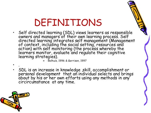 Importance of sdl  • It helps people who take initiative in  learning.  • Working collaboratively with others(people  and ...