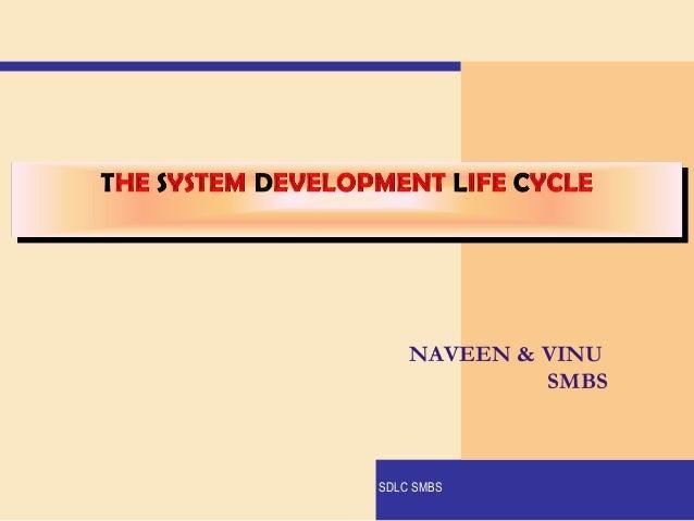 NAVEEN & VINU SMBS  SDLC SMBS
