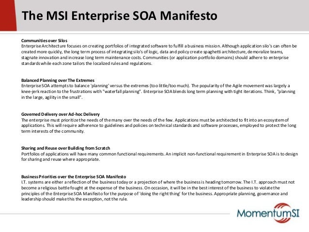 The MSI Enterprise SOA ManifestoCommunities over SilosEnterprise Architecture focuses on creating portfolios of integrated...