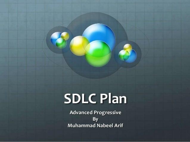 SDLC Plan Advanced Progressive By Muhammad Nabeel Arif