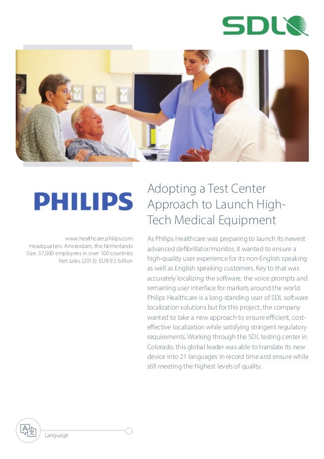 Adopting a Test Center Approach to Launch High- Tech Medical Equipment As Philips Healthcare was preparing to launch its n...