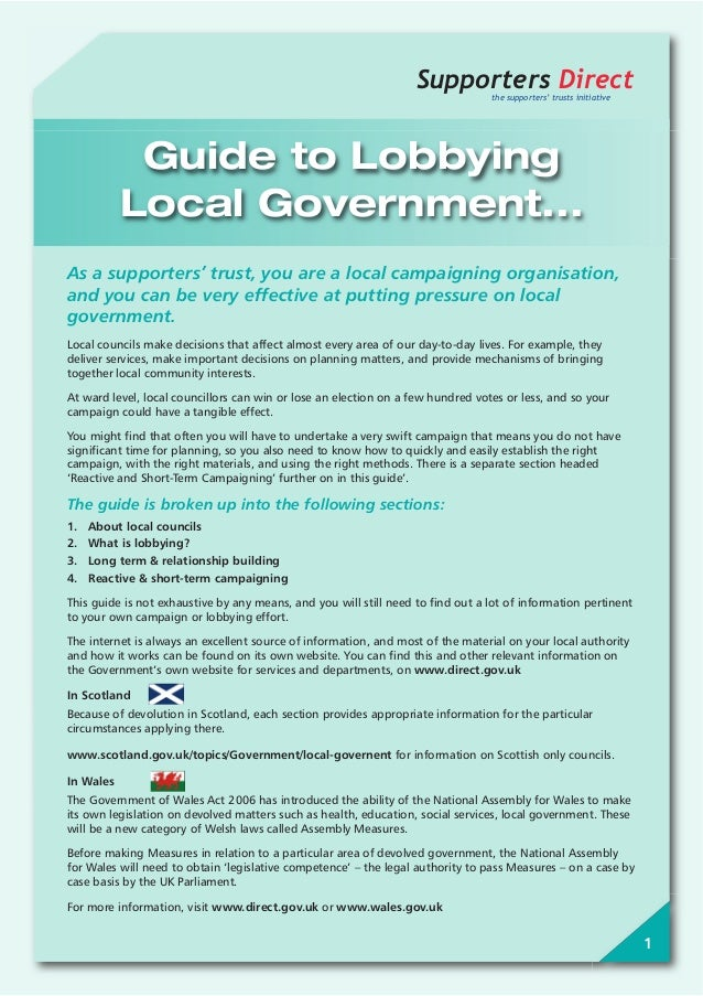 1Supporters Directthe supporters' trusts initiativeGuide to LobbyingLocal Government...As a supporters' trust, you are a l...