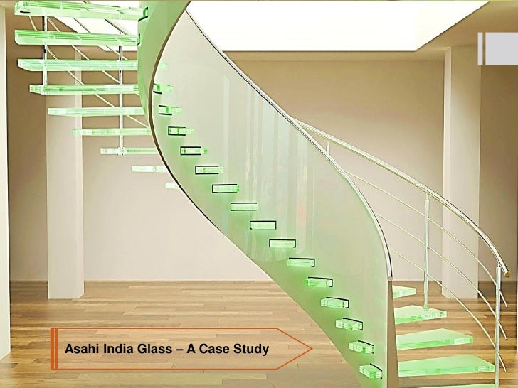 Asahi India Glass – A Case Study