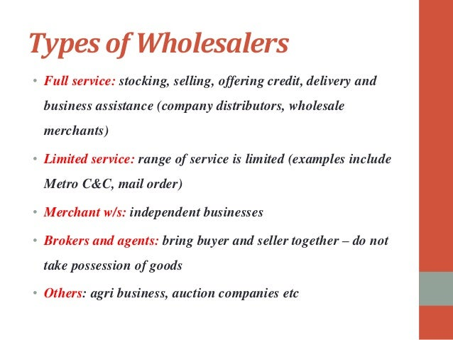 channel institutions  wholesalers