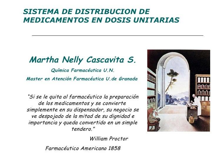 """Martha Nelly Cascavita S. Química Farmacéutica U.N. Master en Atención Farmacéutica U.de Granada  """" Si se le quita al farm..."""
