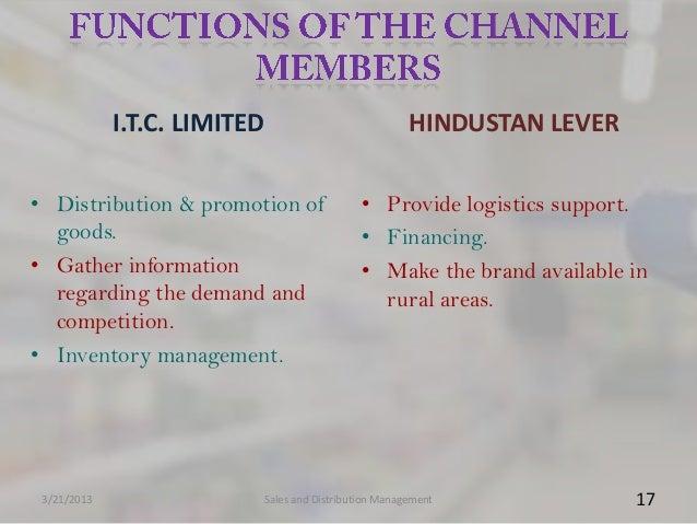 I.T.C. LIMITED                           HINDUSTAN LEVER• Distribution & promotion of               • Provide logistics su...