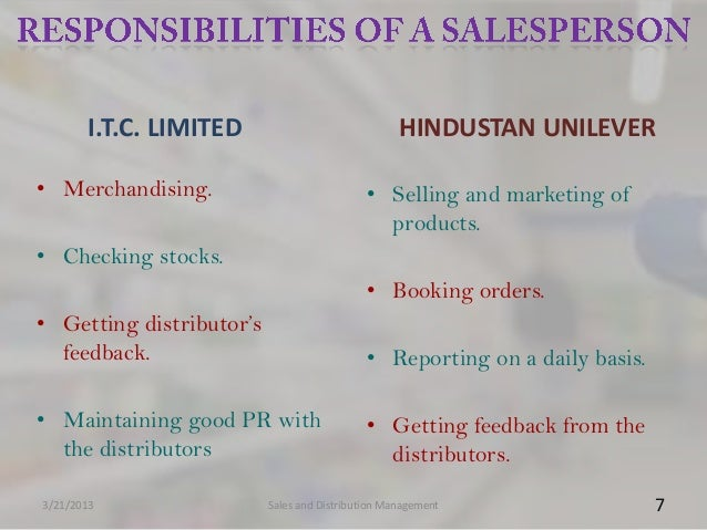I.T.C. LIMITED                             HINDUSTAN UNILEVER• Merchandising.                            • Selling and mar...
