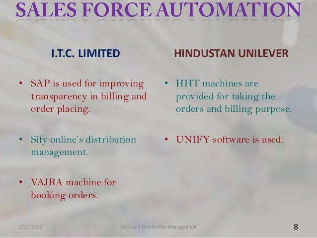 I.T.C. LIMITED                      HINDUSTAN UNILEVER• SAP is used for improving                • HHT machines are  trans...