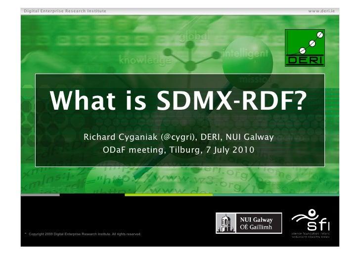 Digital Enterprise Research Institute                                               www.deri.ie                     What i...
