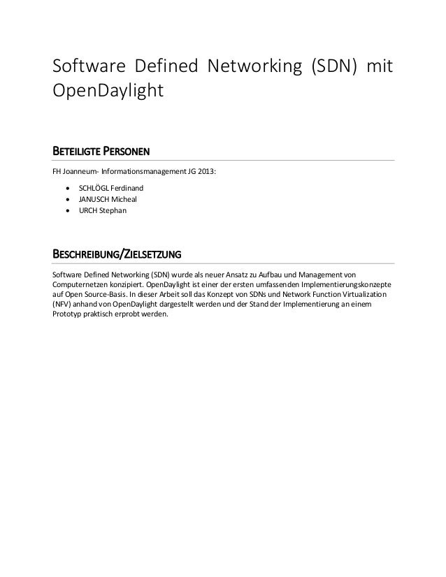 Software Defined Networking (SDN) mit OpenDaylight BETEILIGTE PERSONEN FH Joanneum- Informationsmanagement JG 2013:  SCHL...