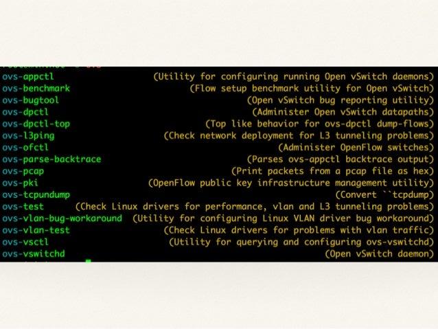 ovs-ctl  ❖ OpenvSwitch Startup Script!  ❖ /usr/share/openvswitch/scripts/ovs-ctl!  ❖ ovs-ctl start!  ❖ ovs-ctl stop!  ❖ ov...