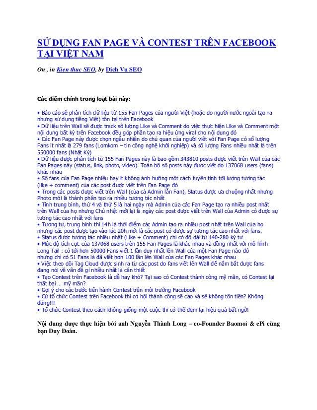 SỬ DỤNG FAN PAGE VÀ CONTEST TRÊN FACEBOOKTẠI VIỆT NAMOn , in Kien thuc SEO, by Dich Vu SEOCác điểm chính trong loạt bài nà...