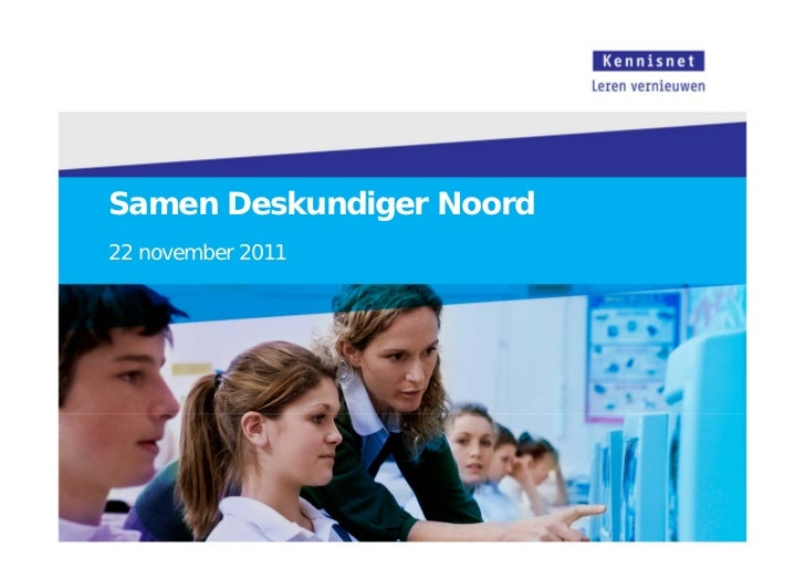 Samen Deskundiger Noord22 november 2011