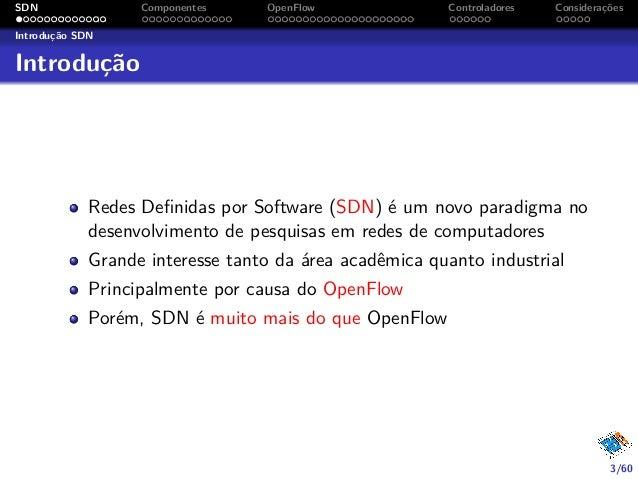 Redes Definidas por Software (SDN) e OpenFlow Slide 3