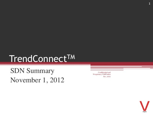 1TrendConnectTMSDN Summary              Confidential and                   Proprietary VDPFinder                          ...