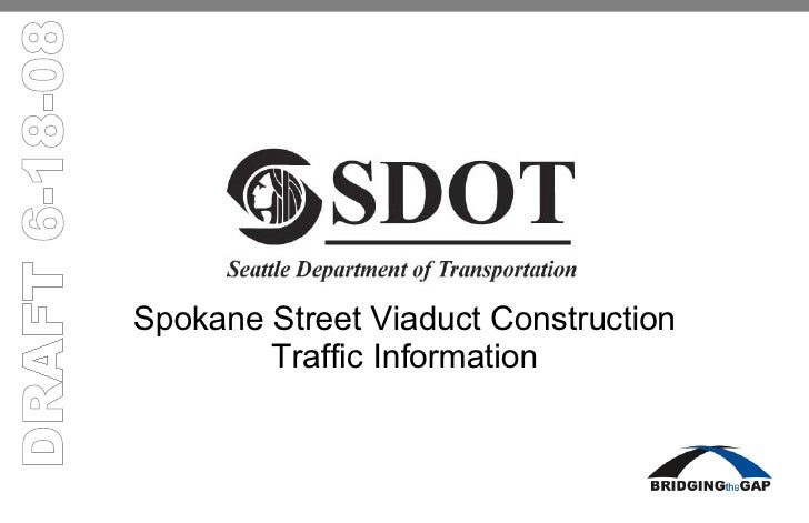 Spokane Street Viaduct Construction Traffic Information