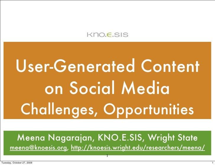 User-Generated Content               on Social Media                Challenges, Opportunities             Meena Nagarajan,...