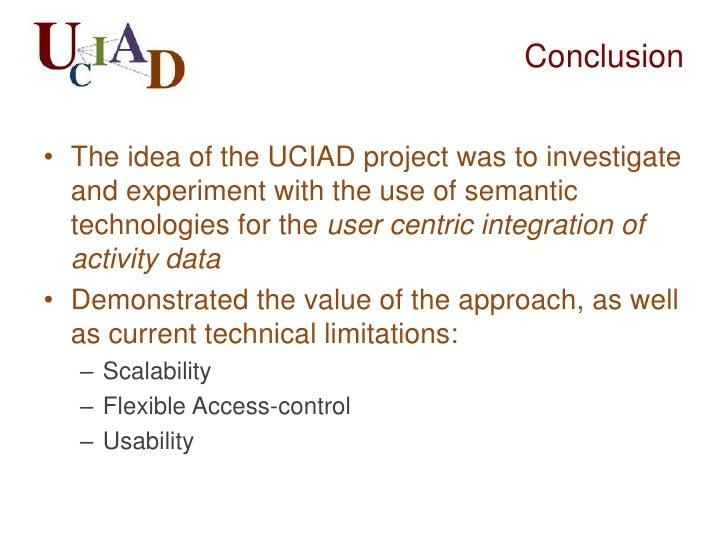 Future Work/Next Steps• User studies: what can people do with their  activity data? In which form?• Scenarios for user cen...