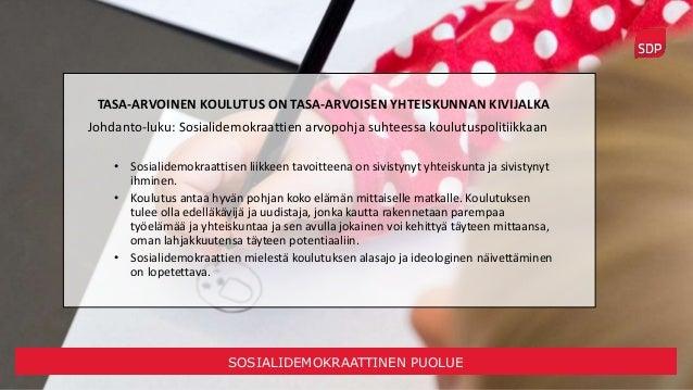 SDP:n koulutuspoliittinen ohjelma Slide 2