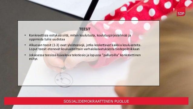 SDP:n koulutuspoliittinen ohjelma Slide 3