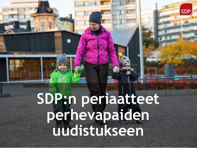 SDP:n perhevapaamalli Slide 2