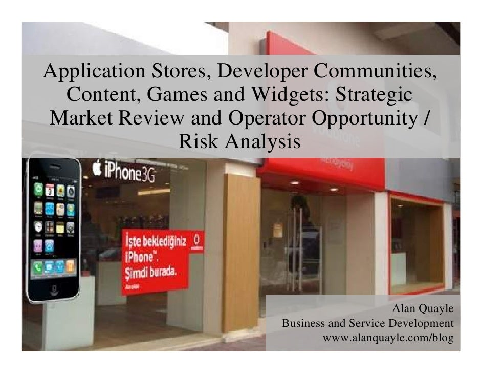 Application Stores, Developer Communities,   Content, Games and Widgets: Strategic Market Review and Operator Opportunity ...