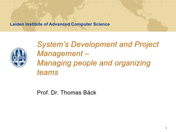 Leiden Institute of Advanced Computer Science            System's Development and Project            Management –         ...