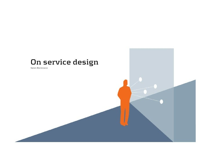 On service design Søren Bechmann