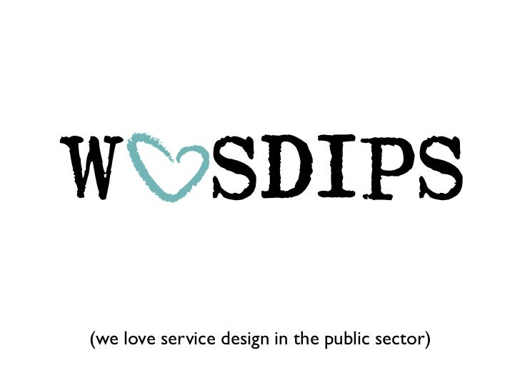 Public Sector Design - Driving Internal and External Change One Step at a Time Slide 2