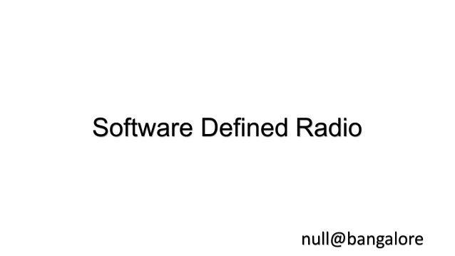 Software Defined Radio null@bangalore