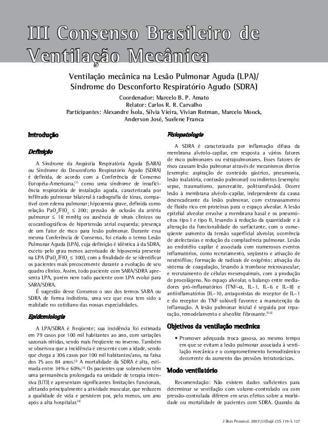 III Consenso Brasileiro de Ventilação Mecânica  S 119  Ventilação mecânica na Lesão Pulmonar Aguda (LPA)/ Síndrome do Desc...