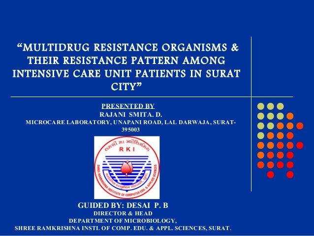 GUIDED BY: DESAI P. B DIRECTOR & HEAD DEPARTMENT OF MICROBIOLOGY, SHREE RAMKRISHNA INSTI. OF COMP. EDU. & APPL. SCIENCES, ...