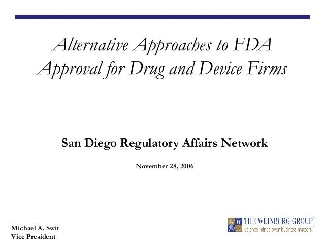 Alternative Approaches To Fda Approval For Drug And Device Firms