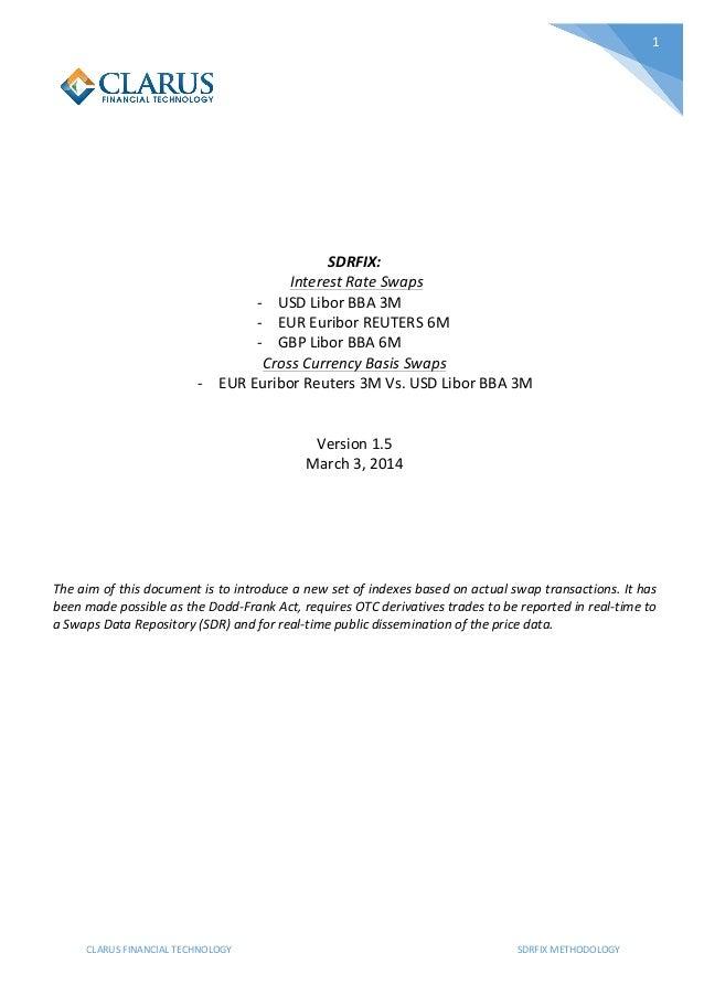 1                              SDRFIX:     Interest  Rate  Swaps   -‐ USD  Libor  BBA  ...