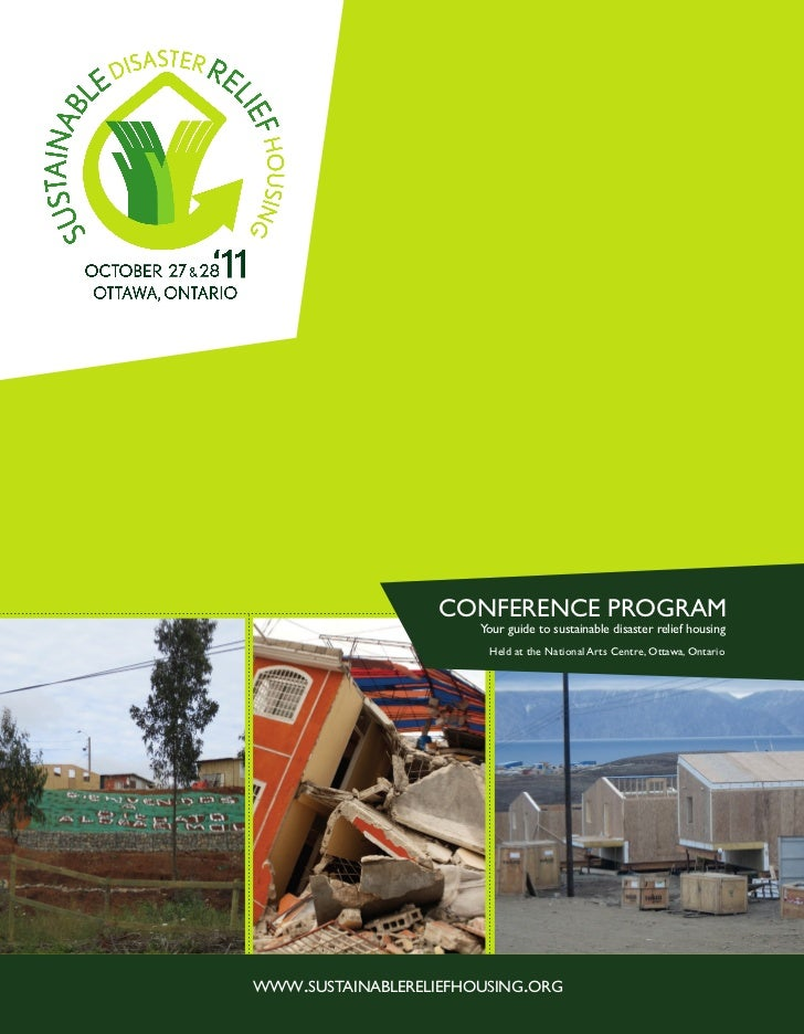 CONFERENCE PROGRAM                       Your guide to sustainable disaster relief housing                        Held at ...