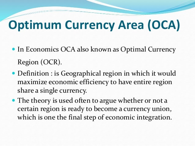 The theory of optimum currency areas essay