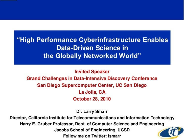 High Performance Cyberinfrastructure Enables Data-Driven Science in the Globally Networked World