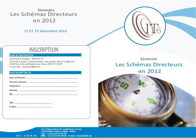 Séminaire      Les Schémas Directeurs              en 2012                     11 ET 12 décembre 2012  ût: 4000 DH HT .   ...