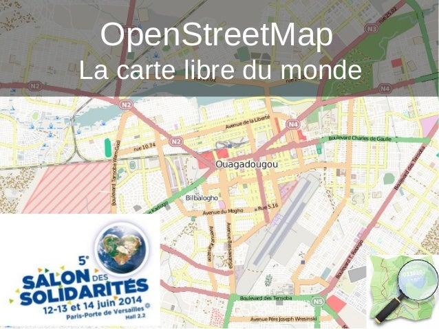 OpenStreetMap La carte libre du monde