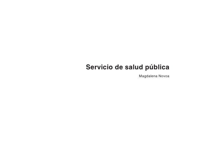 Servicio de salud pública                Magdalena Novoa