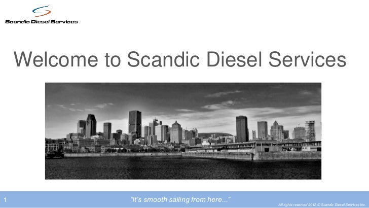 "Welcome to Scandic Diesel Services1              ""It's smooth sailing from here...""                                       ..."